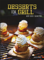 "Buch ""Desserts vom Grill""   Winner Gourmand World Cookbook Awards 2015"